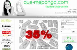 Codigo promocional Que-mepongo.com para tener un 35% de descuento en toda la tienda, válido sólo hoy lunes 23-Noviembre-2009