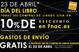 Día del Libro en Fnac con un 10% de descuento adicional y gastos de envío gratis a partir de 30€ de compra