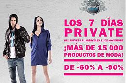 Rebajas del 60% al 90% en más de 15000 productos de moda en la promoción 'los 7 días Private' de Private Outlet, válido hasta 11-Noviembre-2009