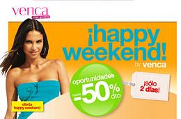 Ofertas de moda en Venca por tiempo limitado durante este fin de semana gracias a su 'Happy Weekend! con descuentos de hasta el 50%, válido hasta 25-Abril-2010