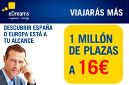 Ofertas de vuelos con 1 millón de plazas desde 16€ para viajar hasta 18-Junio-2009 con eDreams, válido hasta 26-Marzo-2009