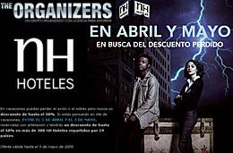 Ofertas en Hoteles NH con descuentos hasta el 50% con su promoción \'The Organizers\', válido hasta 3-Mayo-2009