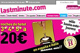 Hoteles en oferta con noches a 20€ en hotel de 3*,4* y 5* en España e Italia de la mano de Last Minute y sus Días H, válido hasta 19-Marzo-2009