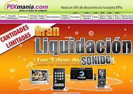 Ofertas especiales Pixmania en la promoción '¡Los 3 días de Sonido!' con cantidades limitadas