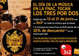 Ofertas Fnac en música con un 3x2 y 20% de descuento con motivo del Día de la música, válido hasta 21-Junio-2009