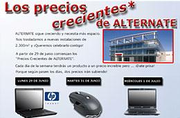 Ofertas especiales en Alternate con la promoción 'Los precios crecientes', válido hasta 7-Julio-2009