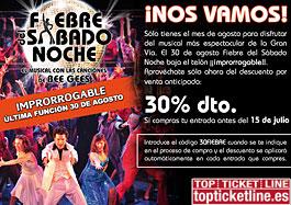 Código promocional Top Ticket Line para tener un 30% de descuento en la compra de entradas para el musical Fiebre del sábado noche, válido hasta 15-Julio-2009