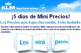 Ofertas exclusivas de vuelos ida/vuelta en KLM durante los '5 días de Mini Precios', válido para reservas hasta 6-Julio-2009