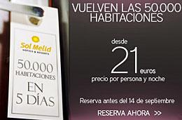 Oferta de reserva de 50000 habitaciones de hotel desde 21€ en Sol Meliá, válido hasta 20-Septiembre-2009