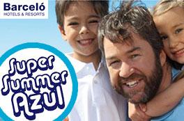 SuperSummer Azul Barcelo Hotels: 20% de descuento en hoteles Barcelo y niños gratis