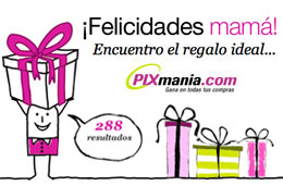 Buscador regalos Dia de la Madre en Pixmania.com