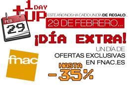 Ofertas exclusivas en Fnac en su DíaExtra sólo hoy día 29 de Febrero y con descuentos de hasta el 35%+5%