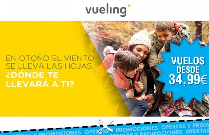 Más vuelos chollos con Vueling y sus últimas 1.000.000 plazas desde 34,99€ por tiempo limitado