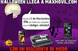 Codigo promocional MaxMovil para tener un 5% de descuento con motivo de Halloween en todos los pedidos de su web, válido hasta 1-Noviembre-2009