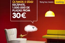 Últimos 2 días para aprovechar los chollos Vueling y su 1.000.000 de vuelos desde 30€ para volar hasta 22-Junio-2010 y reservando hasta 9-Marzo-2010