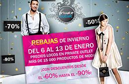 Rebajas de invierno en Private Outlet con más de 15.000 productos de moda con descuentos desde el 60% al 90%, válido hasta 13-Enero-2010