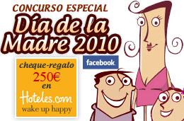 Gana un cheque-regalo de 250€ para canjear en Hotels.com en nuestra promoción especial del Día de la Madre, válido hasta 2-Mayo-2010