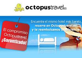Reserva de hoteles al mejor precio garantizado con OctopusTravel.es y compromiso de reembolso de la diferencia si se encuentra más barato