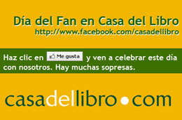 Casa del Libro celebra el Día del Fan en su página oficial de Facebook con regalos y sorpresas