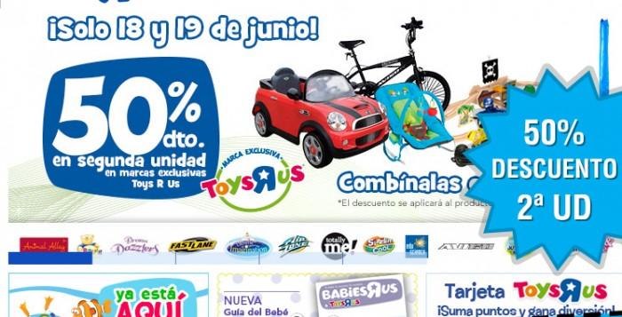 2ª Ud. 50% en marcas exclusivas Toys R Us